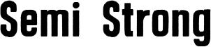 Semi Strong Font