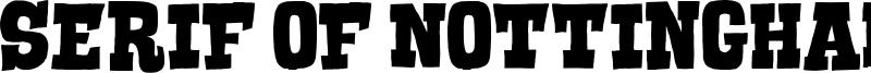 Serif of Nottingham Font