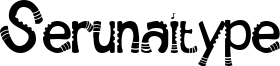Serunaitype Font