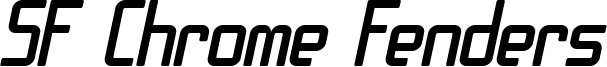 SF Chrome Fenders Oblique.ttf