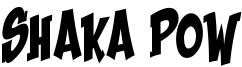 Shaka Pow Upright.ttf
