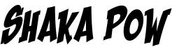 Shaka Pow Font
