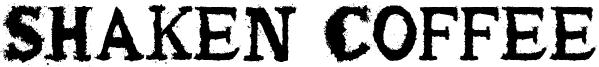 Shaken Coffee Font