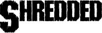 Shredded Font