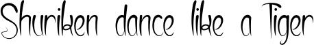Shuriken dance like a Tiger Font