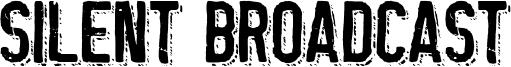 Silent Broadcast Font
