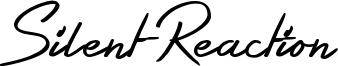 Silent Reaction Font