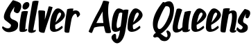 Silver Age Queens Font