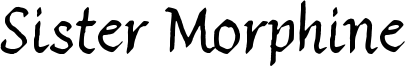 Sister Morphine Font