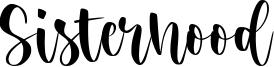 Sisterhood Font