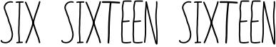 Six Sixteen Sixteen Font