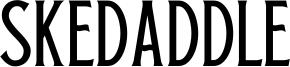 Skedaddle Font