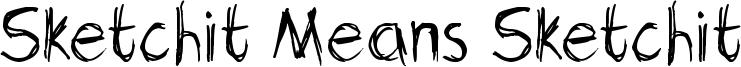 Sketchit Means Sketchit Font