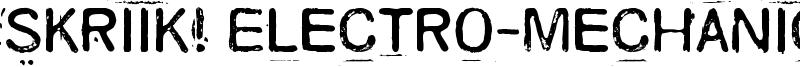 Skriik! Electro-mechanical machine Font