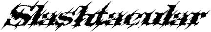 Slashtacular Font