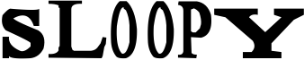Sloopy Font