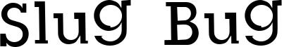 Slug Bug Font