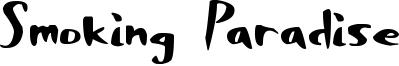 Smoking Paradise Font