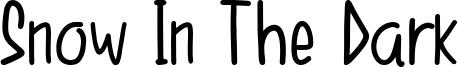 Snow In The Dark Font