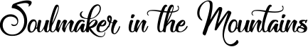 Soulmaker in the Mountains Font
