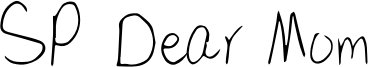 SP Dear Mom Font