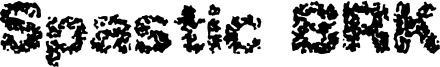 Spastic BRK Font