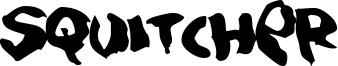 Squitcher Font