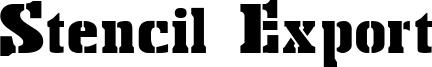 Stencil Export Font
