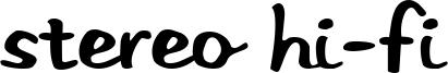 Stereo Hi-Fi Font