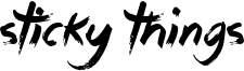 Sticky Things Font