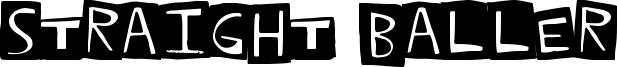 Straight Baller Font