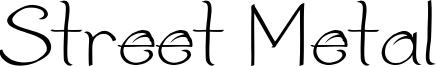 Street Metal Font