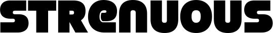 Strenuous Font