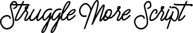 Struggle More Script Font
