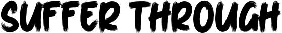 Suffer Through Font