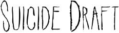 Suicide Draft Font