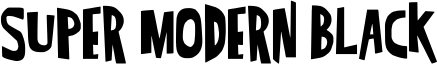 Super Modern black Font