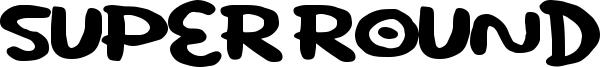 Super Round Font