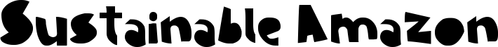 Sustainable Amazon Font