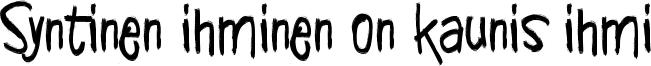 Syntinen ihminen on kaunis ihmi Font