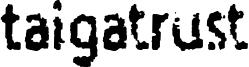 Taigatrust Font