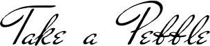 Take a Pebble Font