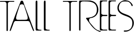Tall Trees Font