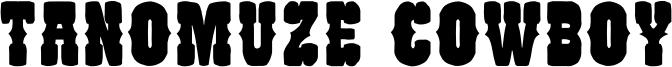 Tanomuze Cowboy Font