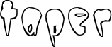 Taper Font