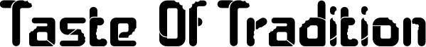 Taste Of Tradition Font