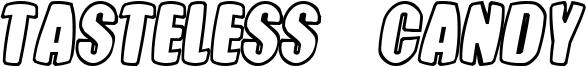 Tasteless  Candy Font