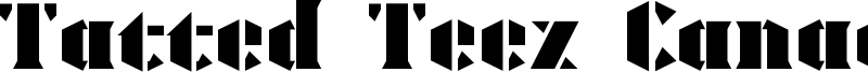 Tatted Teez Canada Font