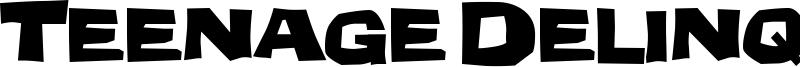 Teenage Delinquent Font