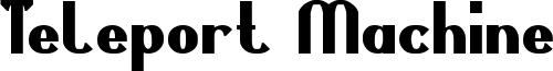 Teleport Machine Font